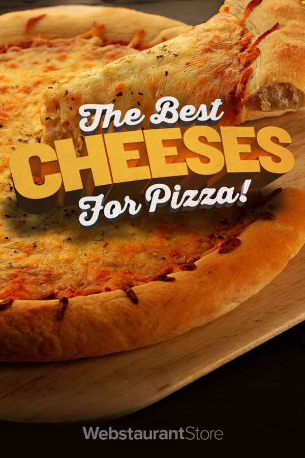 what kind of cheese goes on pizza