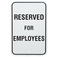 Reserved For Employees Aluminum Composite Sign - 12 inch x 18 inch