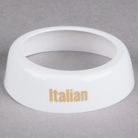 Tablecraft CB4 Imprinted White Plastic Italian Salad Dressing Dispenser Collar with Beige Lettering