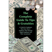 The Complete Guide to Tips & Gratuities