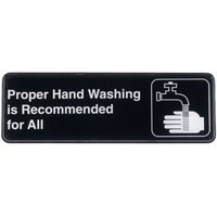 Tablecraft 394550 Proper Hand Washing Is Recommended For All Sign - Black and White, 9 inch x 3 inch