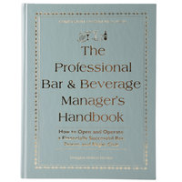The Professional Bar & Beverage Managers Handbook