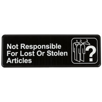 9 inch x 3 inch Black and White Not Responsible for Lost or Stolen Articles Sign