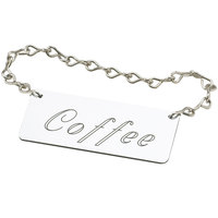 Cal-Mil 618-1 Silver Coffee Urn Chain Sign
