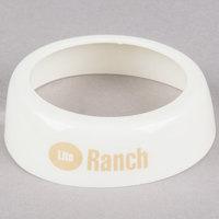Tablecraft CB20 Imprinted White Plastic Lite Ranch Salad Dressing Dispenser Collar with Beige Lettering