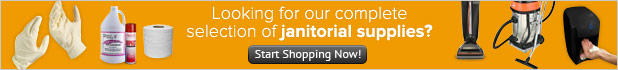Looking for our complete selection of janitorial supplies?