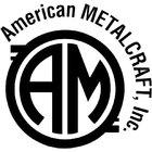 American Metalcraft